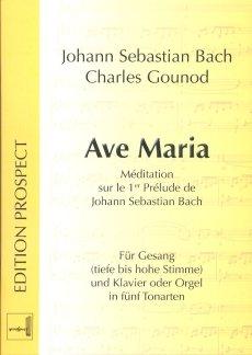 AVE MARIA IN 5 TONARTEN - arrangiert für Gesang und andere Besetzung - Klavier - (Orgel) [Noten / Sheetmusic] Komponist: BACH JOHANN SEBASTIAN + GOUNOD CHARLES
