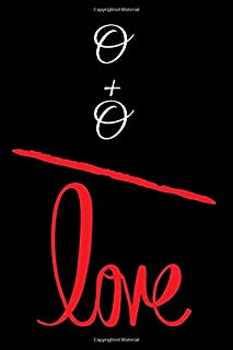 O+O=LOVE: Small Bride Journal for Notes, Thoughts, Ideas, Reminders, Lists to do, Planning, Funny Bride-to-Be or Engagement Gift