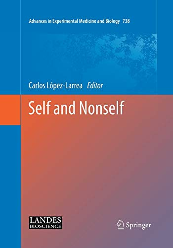 Self and Nonself (Advances in Experimental Medicine and Biology, Band 738)