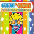 Fresh'n Funky: Pop Rock Soul Funk Forever [CD-Single, IDE 0088235 MRO]