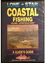 Lone Star Coastal Fishing Volume 1- Upper Texas Coast