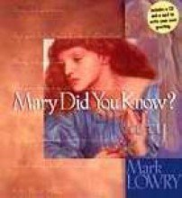 Mary Did You Know? w/CD by Lowry Mark (2007) Hardcover