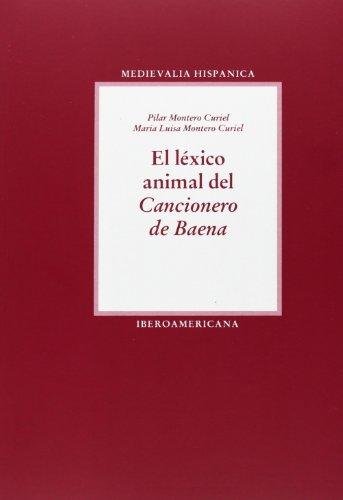 lexico animal del cancionero de baena, el. (medievalia hispanica vol.9) (Spanish Edition)