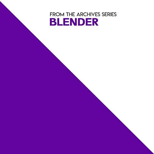 From the Archives Series: Blender Arkansas