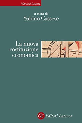 La nuova costituzione economica. Nuova ediz.: 370