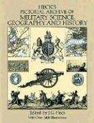 Heck's Pictorial Archive of Military Science, Geography and History (Dover Pictorial Archive Series)