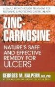 Zinc-Carnosine: Nature's Safe and Effective Remedy for Ulcers