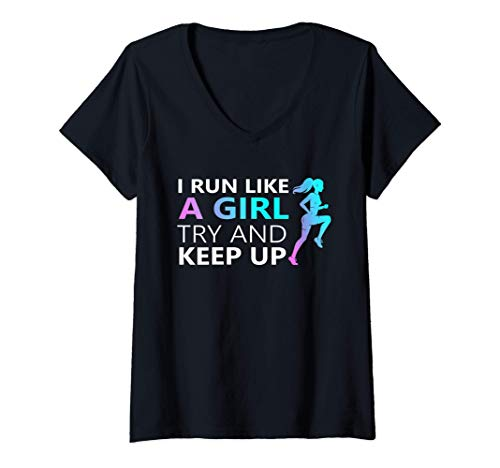 Mujer i run like a girl try to keep up tee Funny girls running Camiseta Cuello V