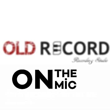 ''Old Records'' On The Mic