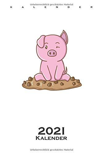 Cookies Schweinchen Kalender 2021: Jahreskalender für Naschkatzen und Keksliebhaber