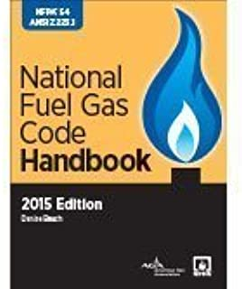 By National Fire Protection Association NFPA 54: National Fuel Gas Code Handbook, 2015 Edition [Hardcover]