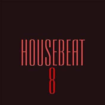 HouseBeat 8