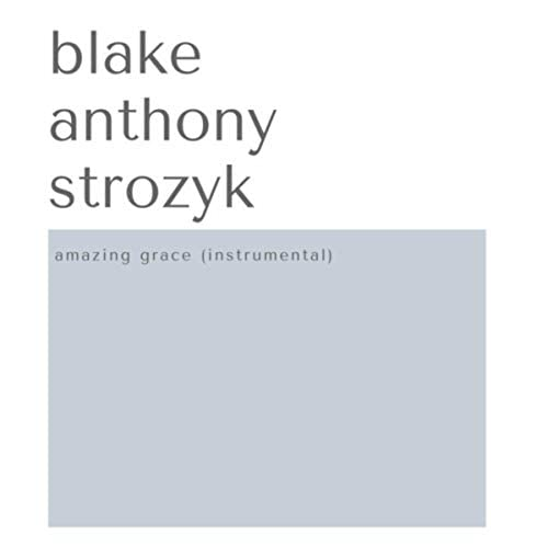 Blake Anthony Strozyk