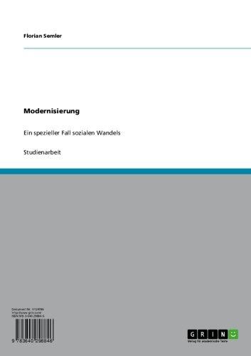 Modernisierung: Ein spezieller Fall sozialen Wandels
