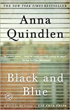 Black and Blue Publisher: Random House Trade Paperbacks