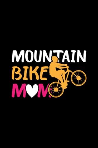 mountain bike moma Mountain Bike Mom: Biking Mother's Day Blank Line Journal Notebook