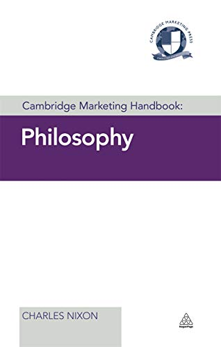 Nixon, C: Cambridge Marketing Handbook: Philosophy