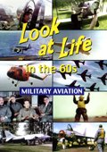 Look at Life in the 60s: Military Aviation- DVD - Video 125