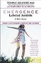 Emergence: Labeled Autistic Publisher: Warner Books
