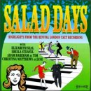 Salad Days: Highlights From The Revival London Cast Recording (1982 Studio Cast)