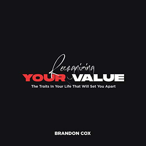 Recognizing Your Value audiobook cover art