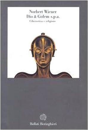 Dio & Golem SpA. Cibernetica e religione
