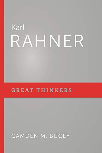 Karl Rahner (Great Thinkers)