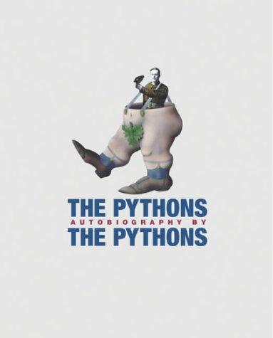 "The ""Pythons"" Autobiography by the ""Pythons"" (Monty Python)"