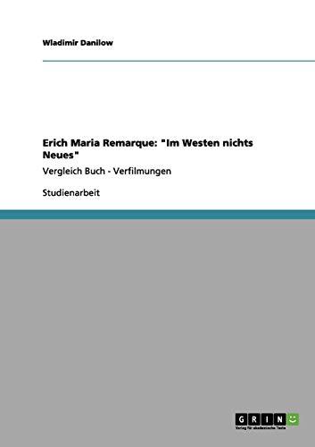 Erich Maria Remarque: 'Im Westen nichts Neues' (German Edition)