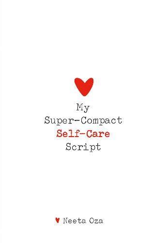 My Super-Compact Self-Care Script