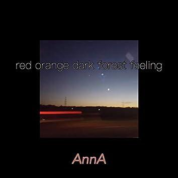 Red Orange Dark Forest Feeling