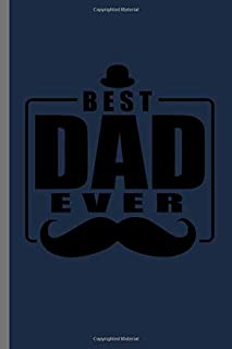 Best Dad Ever: Papa Men Shirt Father's Day Father Daddy Tee Best Dad Ever Gift (6