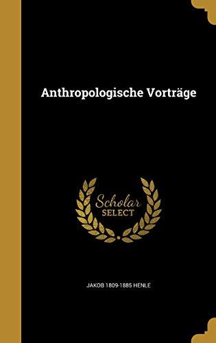 GER-ANTHROPOLOGISCHE VORTRAGE