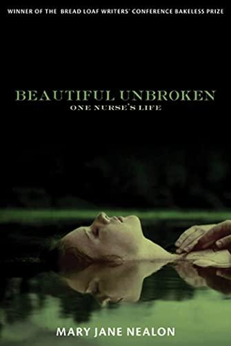 Image of Beautiful Unbroken: One Nurse's Life
