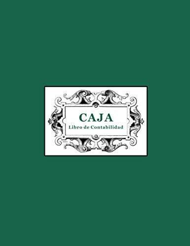 LIBRO DE CAJA: Libro de contabilidad para llevar el control de entradas y salidas de caja