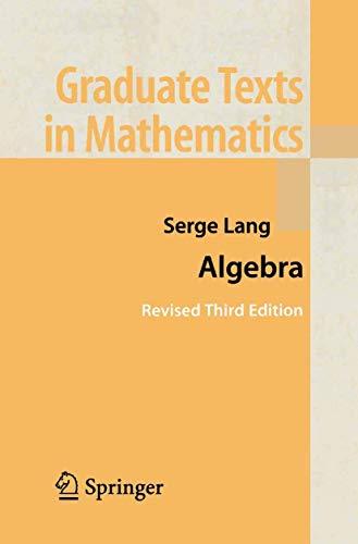 Algebra (Graduate Texts in Mathematics, 211)の詳細を見る
