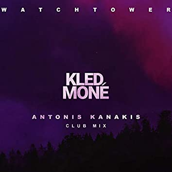 Watchtower (Antonis Kanakis Club Mix)