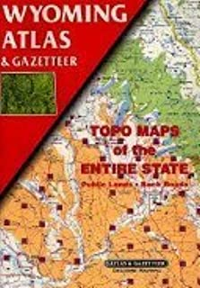 Wyoming: Topographical Maps of Entire States Showing Back Roads and Recreational Sites