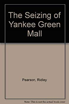 Paperback The Seizing Of Yankee Green Mall Book