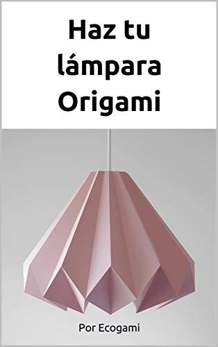 Haz tu lámpara Origami: Rompecabezas 3D   Pantalla de lámpara   Plantilla papercraft (Ecogami / Escultura de papel nº 85)