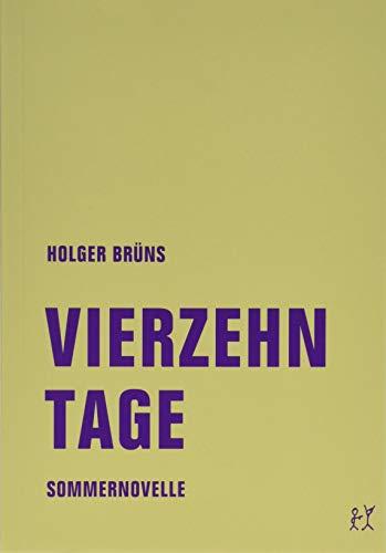 Vierzehn Tage: Sommernovelle: Berlinnovelle
