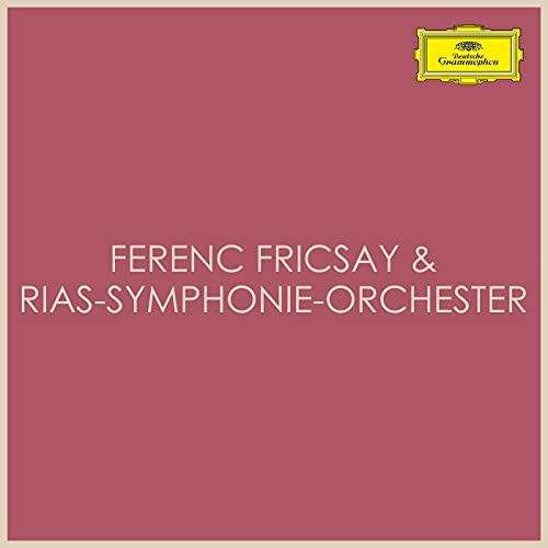 Ferenc Fricsay & RIAS Orchester mit großem Chor