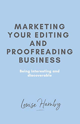 Compare Textbook Prices for Marketing Your Editing & Proofreading Business 1 Edition ISBN 9781491263679 by Harnby, Louise