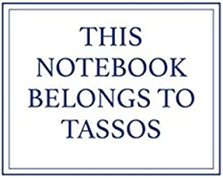 This Notebook Belongs to Tassos