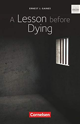 Cornelsen Senior English Library - Literatur - Ab 11. Schuljahr: A Lesson before Dying - Textband mit Annotationen