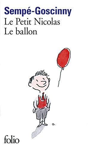 Le Petit Nicolas:Le ballon (Folio)
