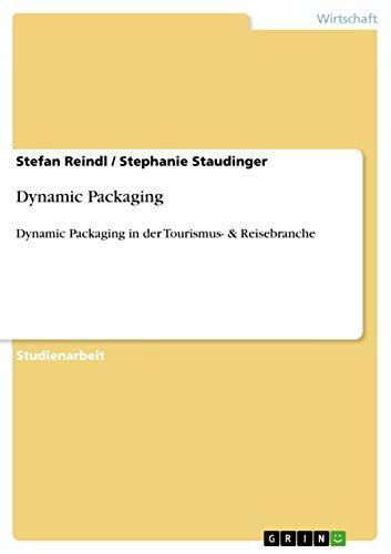 Dynamic Packaging: Dynamic Packaging in der Tourismus- & Reisebranche