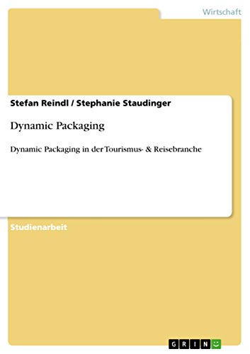 Dynamic Packaging: Dynamic Packaging in der Tourismus- & Reisebranche