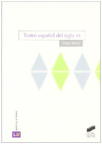 Teatro español de siglo XX (Literatura española. Géneros y temas)