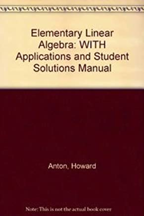 Elementary Linear Algebra 9th Edition W Applications And